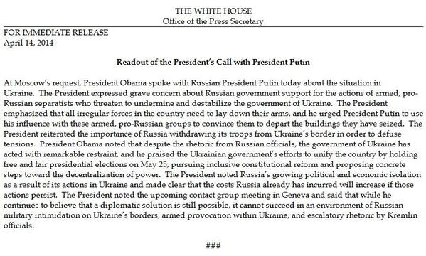 At Moscow's request, President Obama spoke w/President Putin of Russia  about the situation in Ukraine.