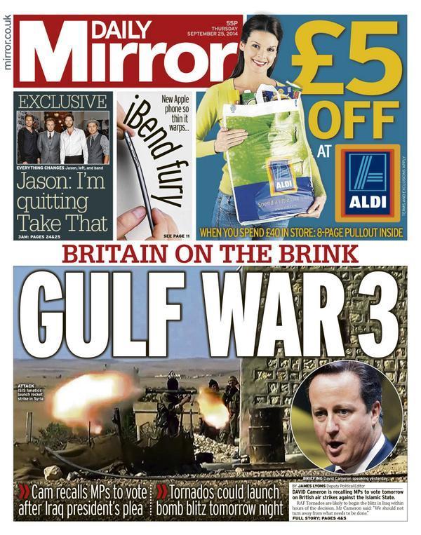 The Mirror 20140925: Britain on the brink: Gulf War 3