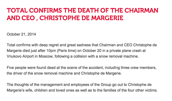 .@Total confirms that Chairman and CEO Christophe de Margerie died in a plane crash at Vnukovo Airport in Moscow