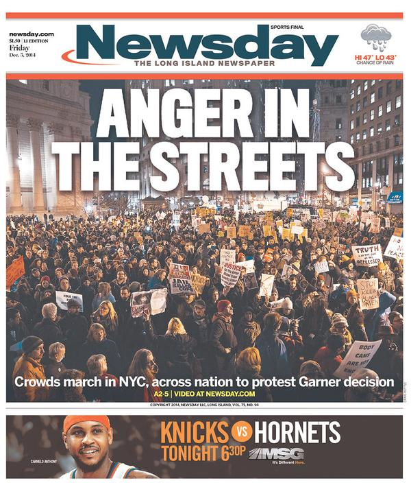 Today's front pages from New York after last night's EricGarner protests: Anger in the streets