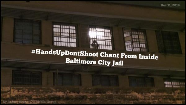 HandsUpDontShoot Chant from inside the Baltimore City Jail as the BlackLivesMatter March Arrived